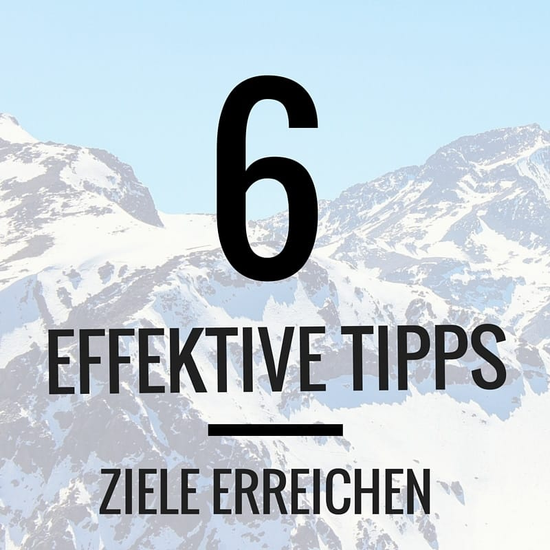 6 Tipps Ziele(1)