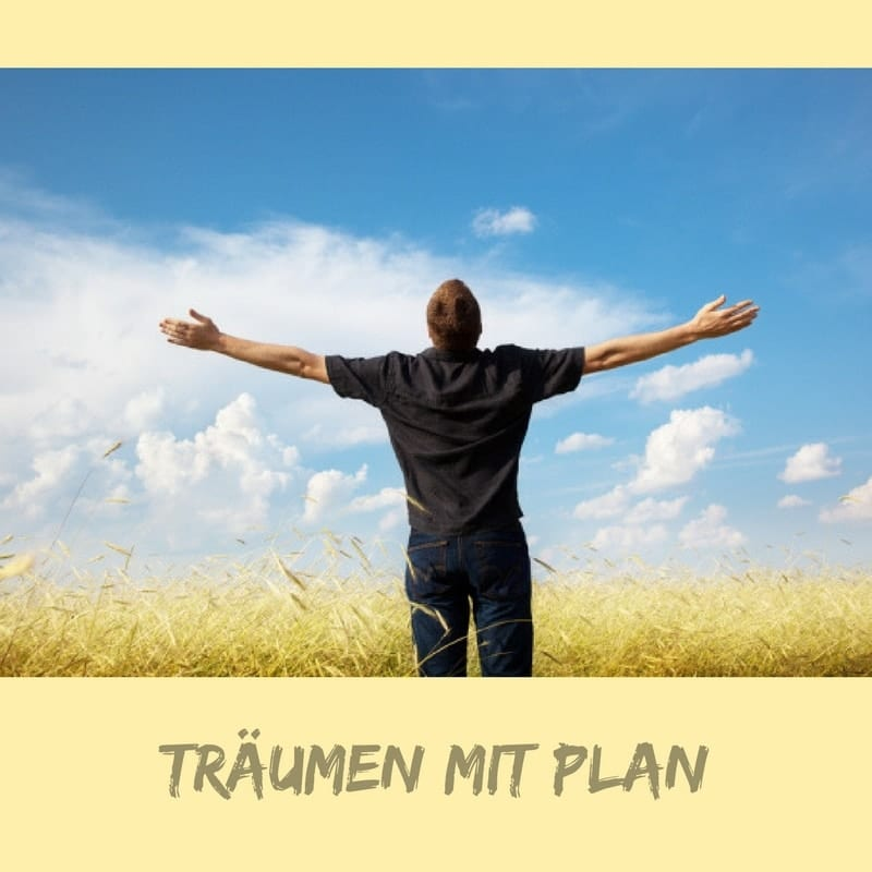 Traum mit Plan