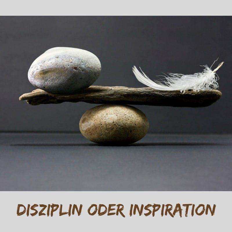 Disziplin oder Inspiration