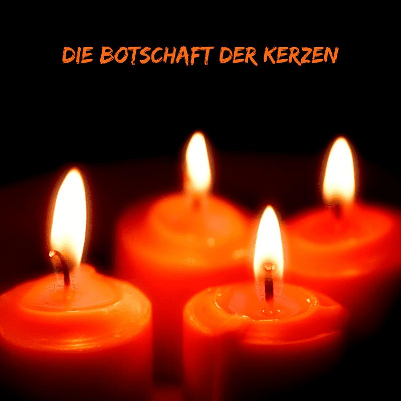 Die Botschaft der Kerzen