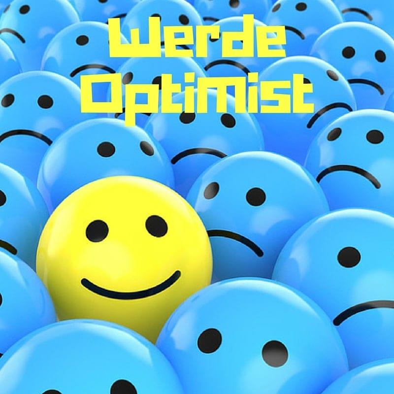 Optimistischer werden