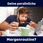 Morgenroutine